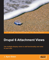 New Drupal Book - Drupal 6 Attachment Views