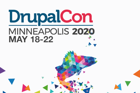 DrupalCon Minneapolis | May 18-22 2020