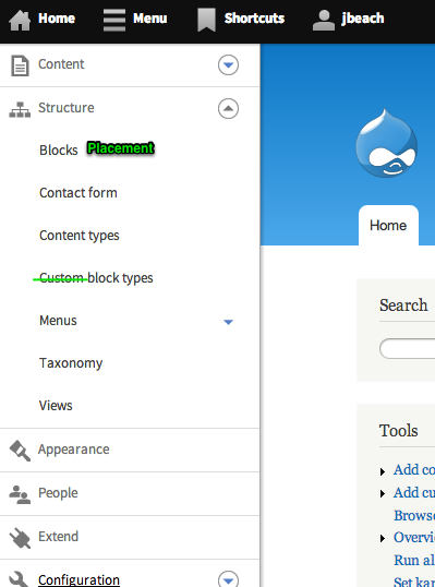 Screenshot showing the current block placement form. The toolbar menu is open and the Block link has a comment next to it that suggests the label be changed to Block placement. The Custom block types menu link has the word custom crossed out, suggesting the label be changed to just Block types.