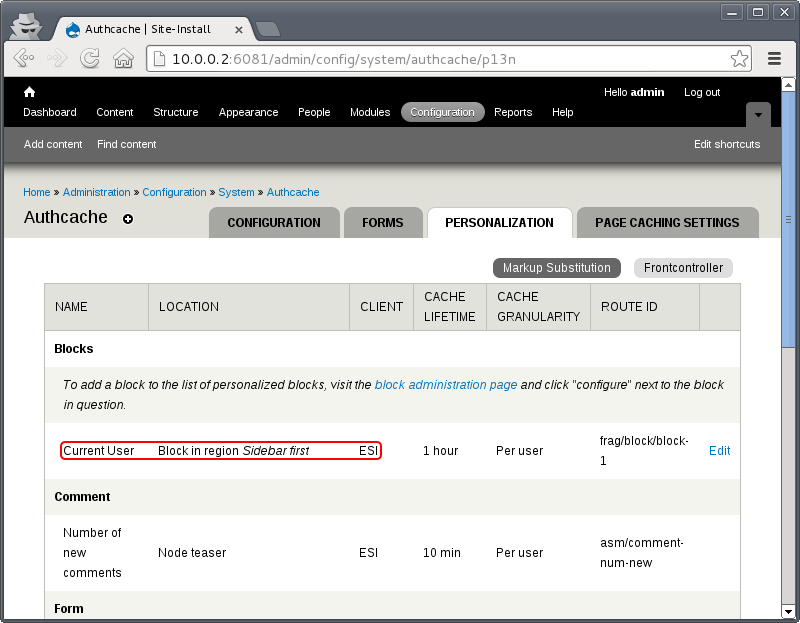 Authcache Personalization settings, ensure that ESI is listed as client on personalized fragments