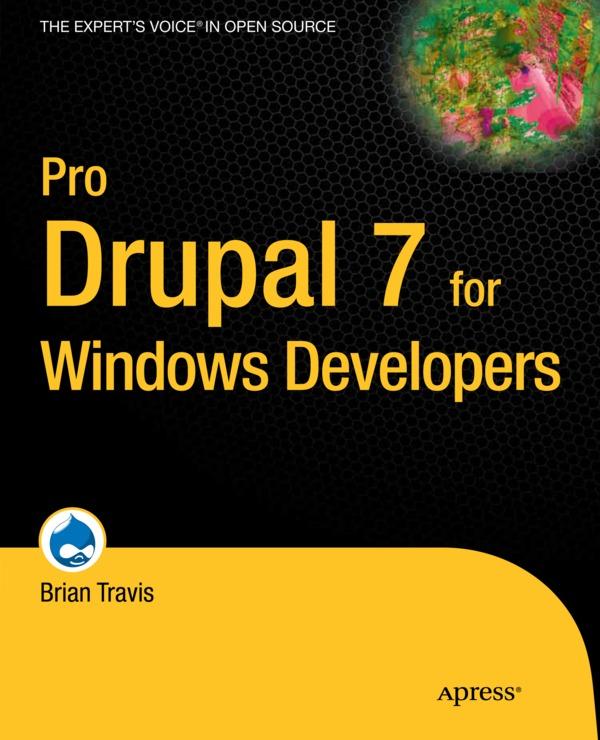 Pro Drupal 7 for Windows Developers | Drupal org