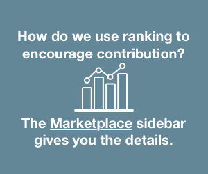 How do we use ranking to encourage contribution? The Marketplace sidebar gives you the details.
