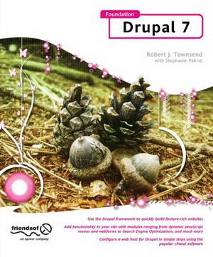 New Drupal 7.0 Book: Foundation Drupal 7