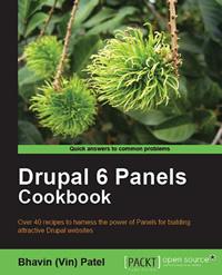 New Book: Drupal 6 Panels Cookbook