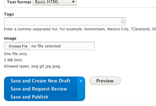 In addition to Save and publish, also see Save and Create Draft and Save and Request Review