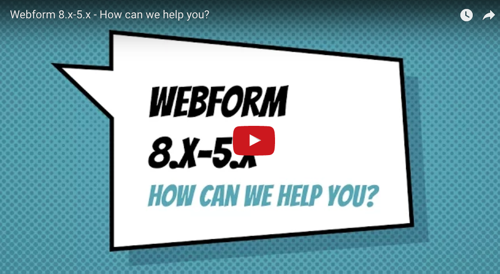 Webform 8.x-5.x - How can we help you?