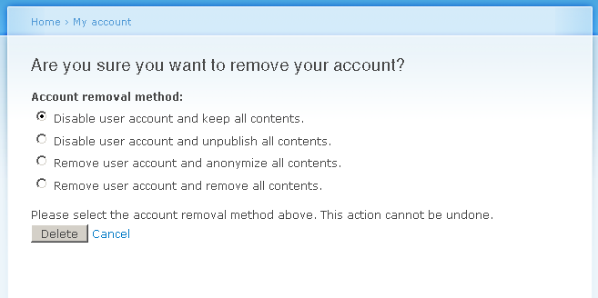 Let users cancel their accounts [#8]   Drupal org